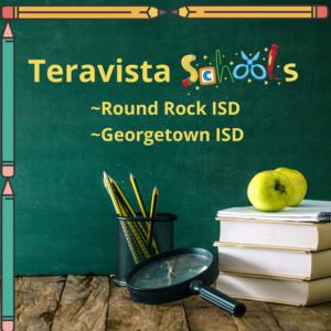 Teravista schools in Round Rock ISD and Georgetown ISD